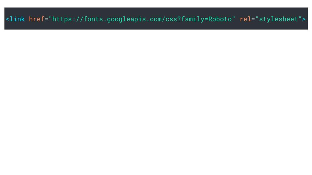 """<link href=""""https://fonts.googleapis.com/css?fa..."""