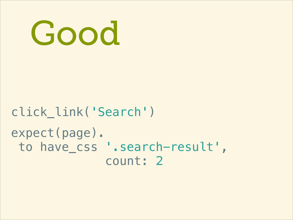 Good click_link('Search') expect(page). to hav...