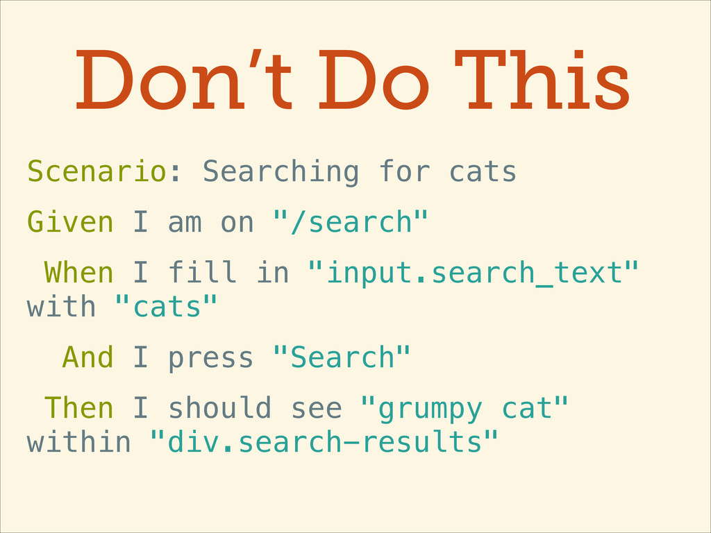 Don't Do This Scenario: Searching for cats Give...