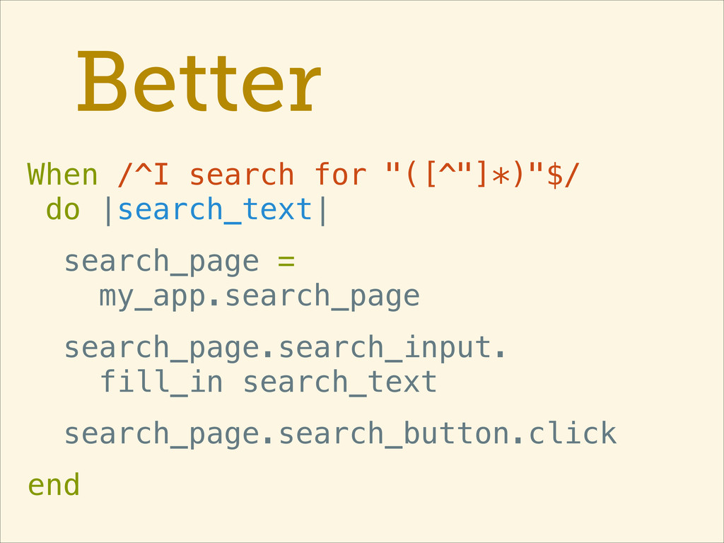 """Better When /^I search for """"([^""""]*)""""$/ do 