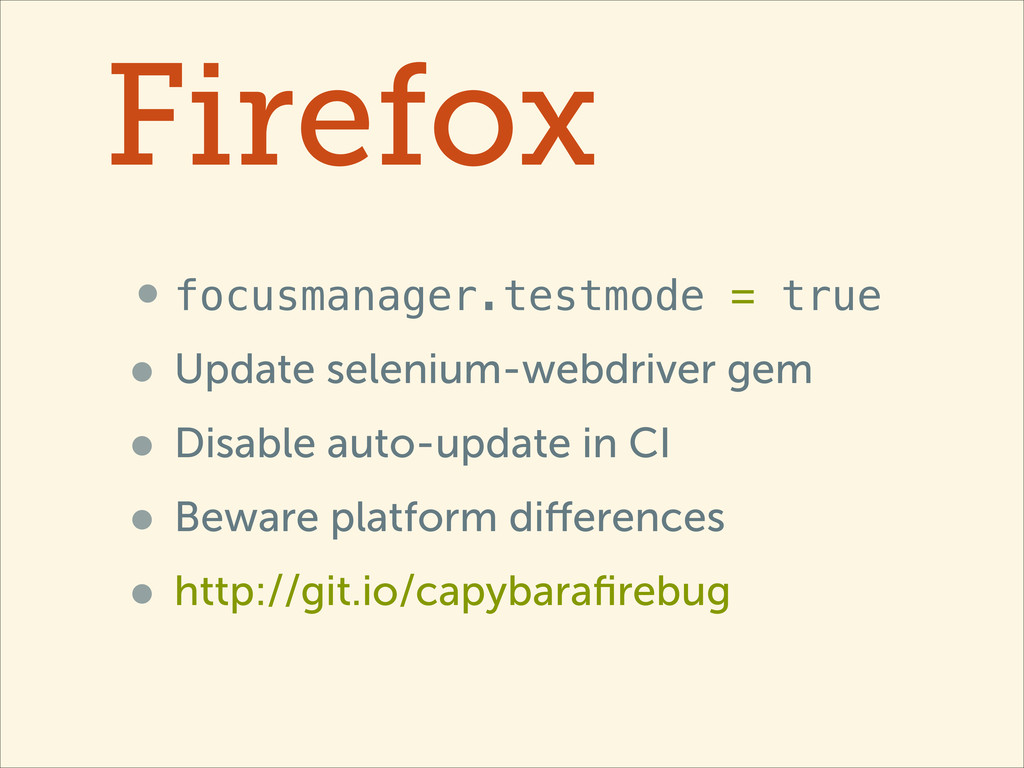 Firefox •focusmanager.testmode = true • Update ...