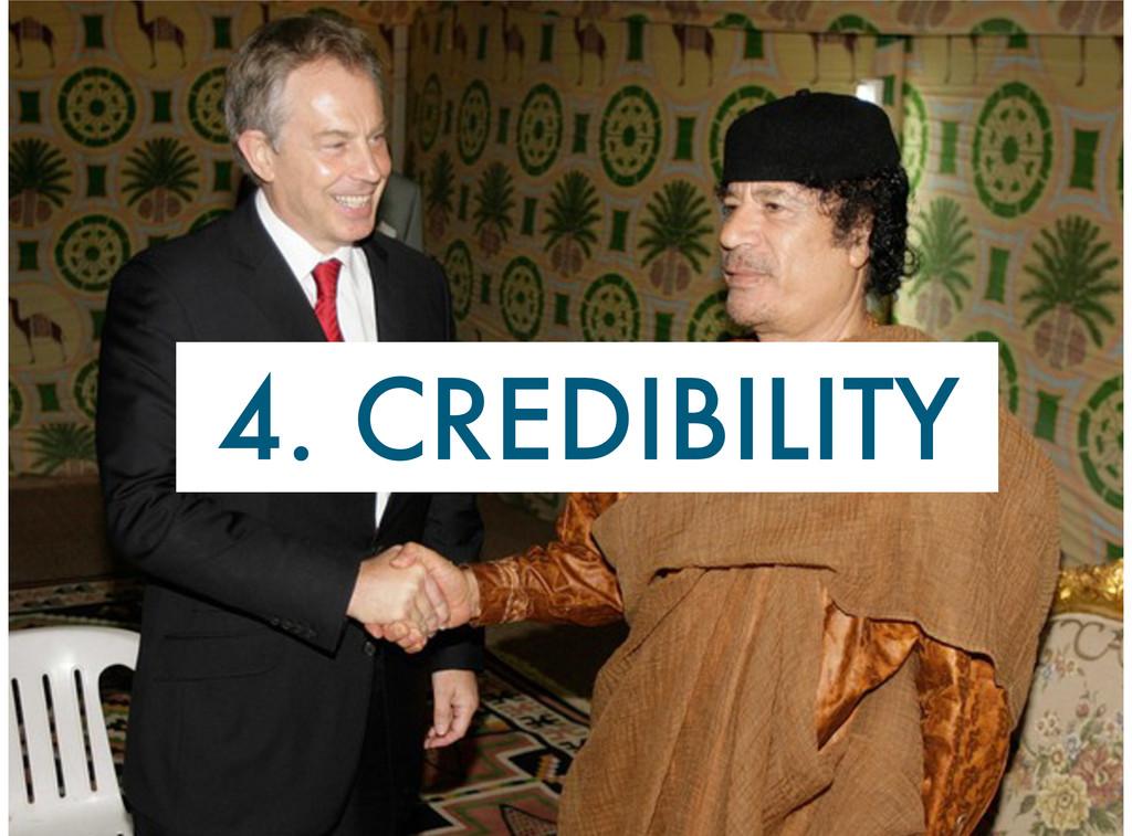 4. CREDIBILITY