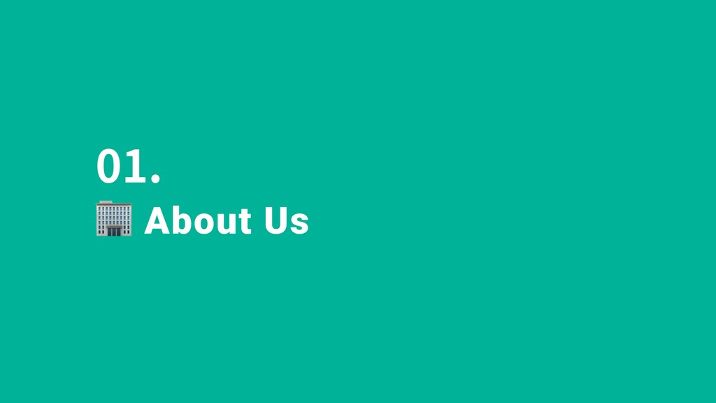 01. About Us