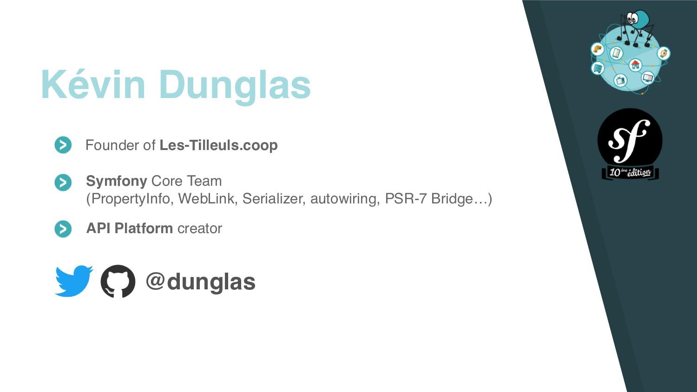 Kévin Dunglas Founder of Les-Tilleuls.coop Symf...