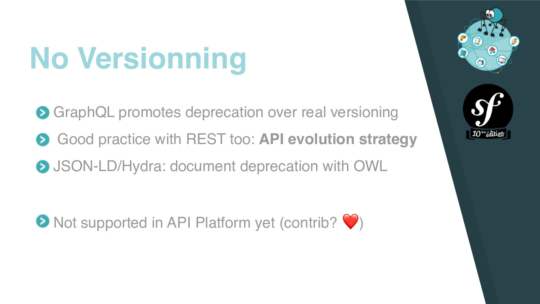 GraphQL promotes deprecation over real versioni...