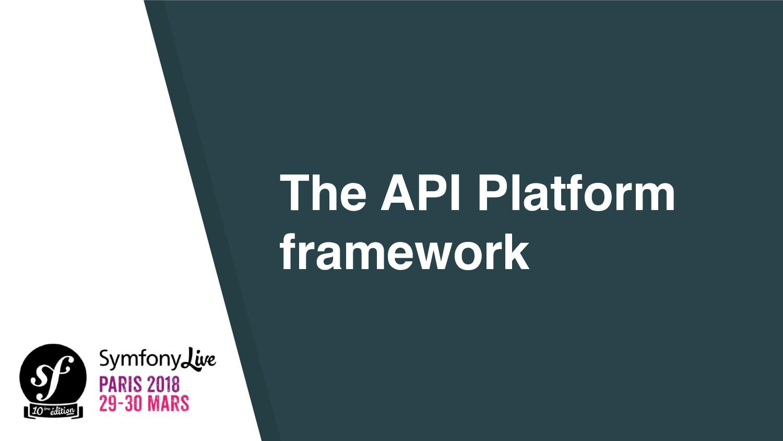 The API Platform framework