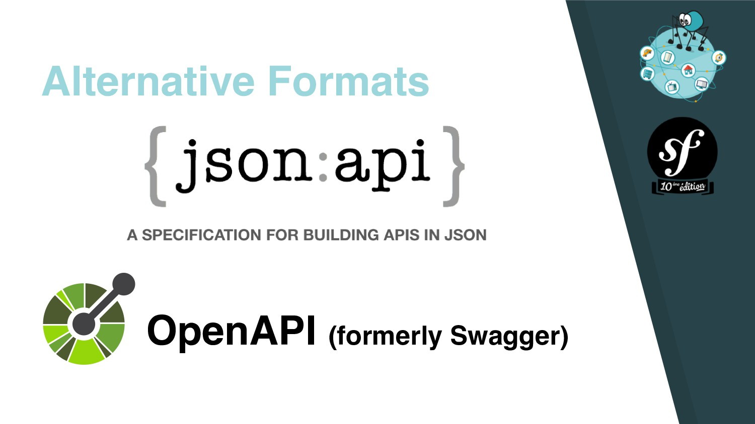 Alternative Formats OpenAPI (formerly Swagger)