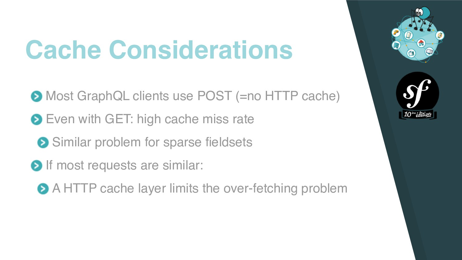 Most GraphQL clients use POST (=no HTTP cache) ...