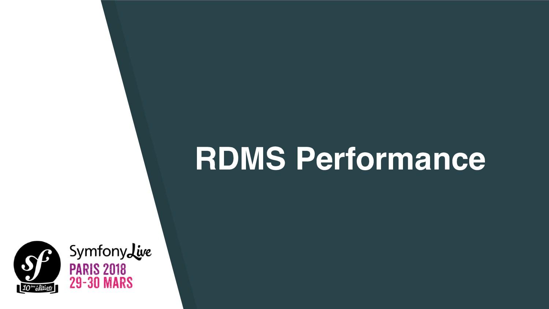 RDMS Performance
