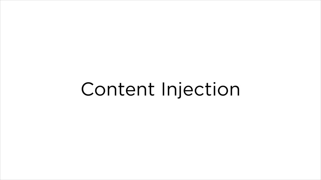 Content Injection