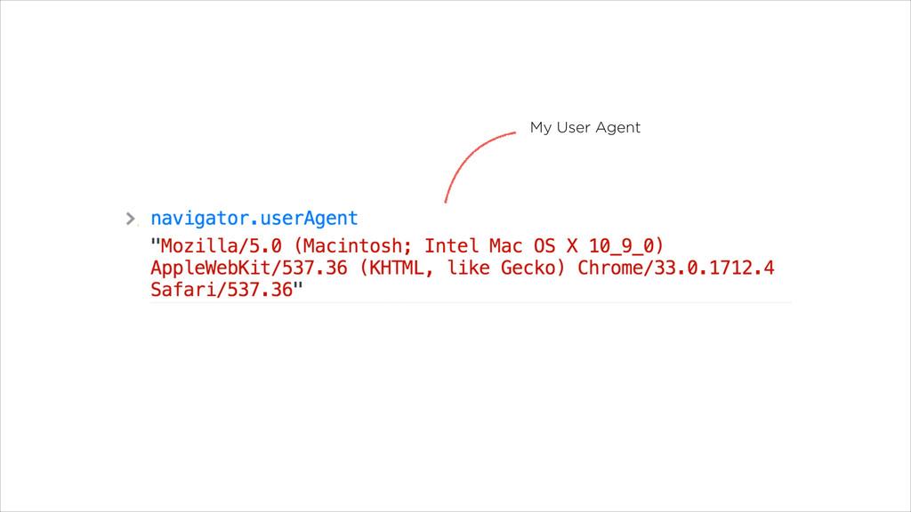 My User Agent