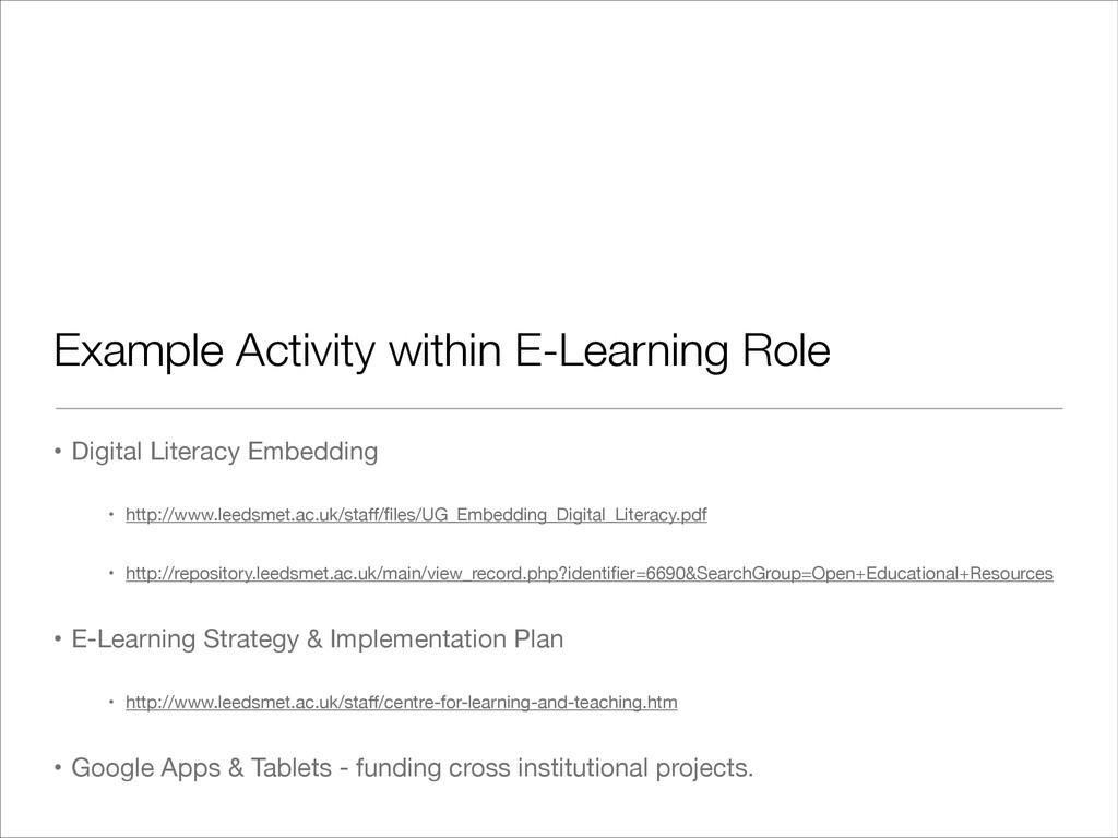 Example Activity within E-Learning Role • Digit...