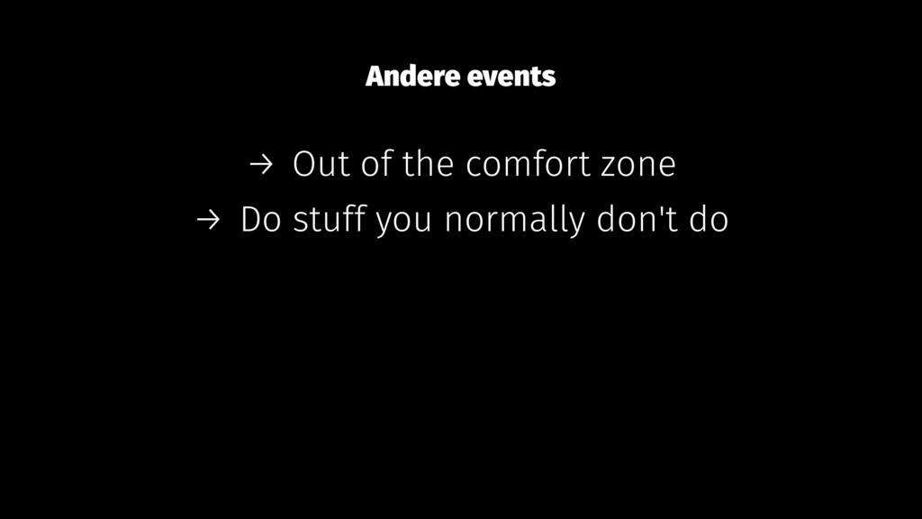 Andere events → Out of the comfort zone → Do st...
