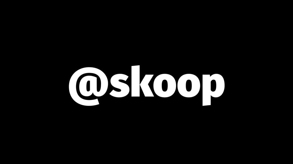 @skoop