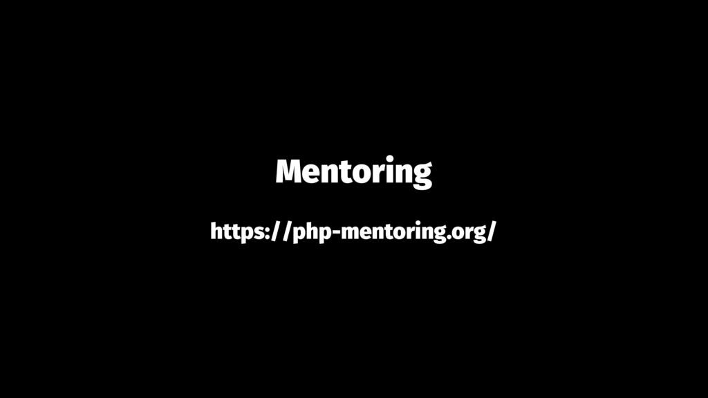 Mentoring https://php-mentoring.org/