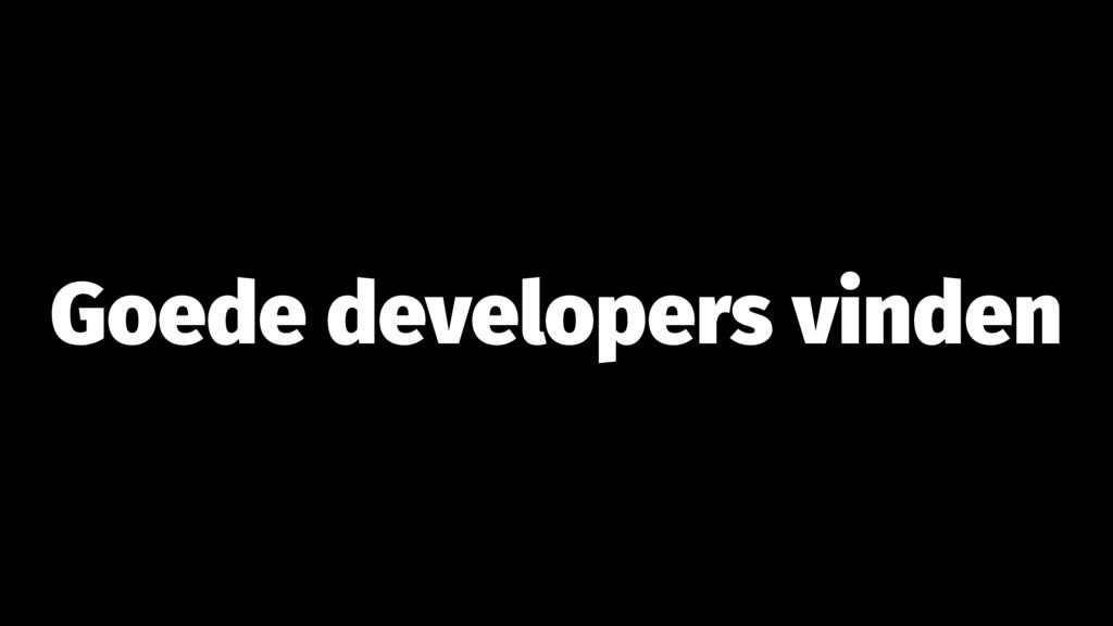 Goede developers vinden