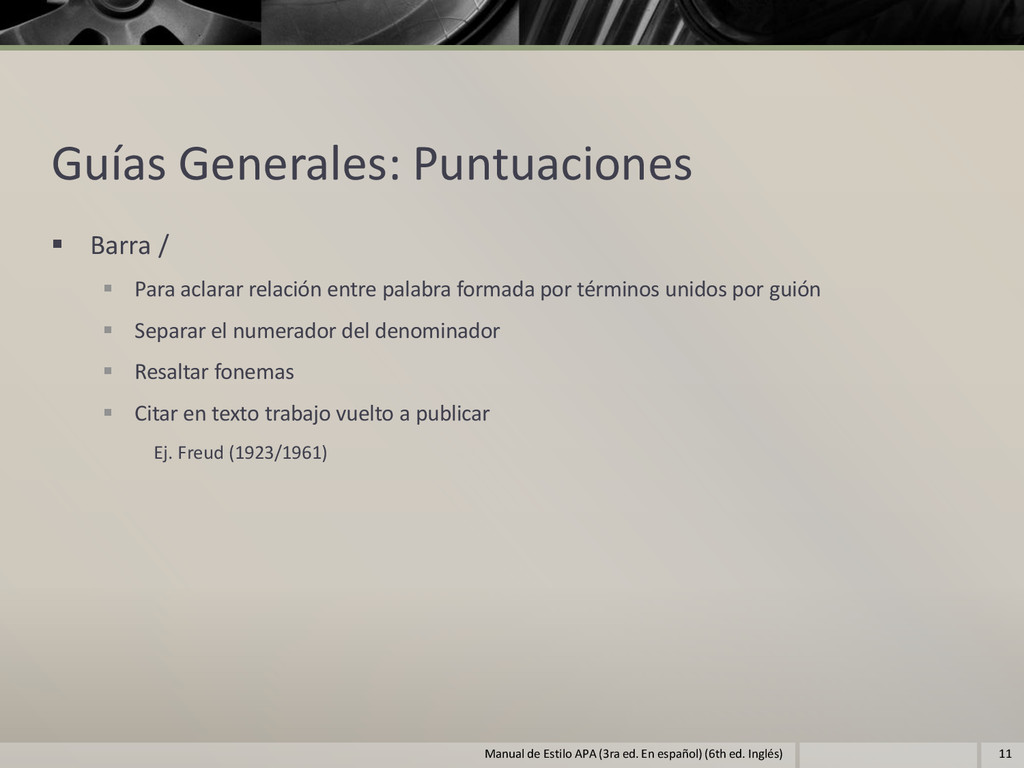 Guías Generales: Puntuaciones  Barra /  Para ...