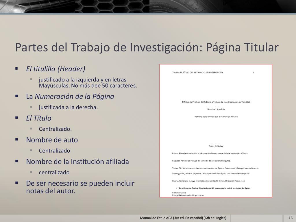 Partes del Trabajo de Investigación: Página Tit...