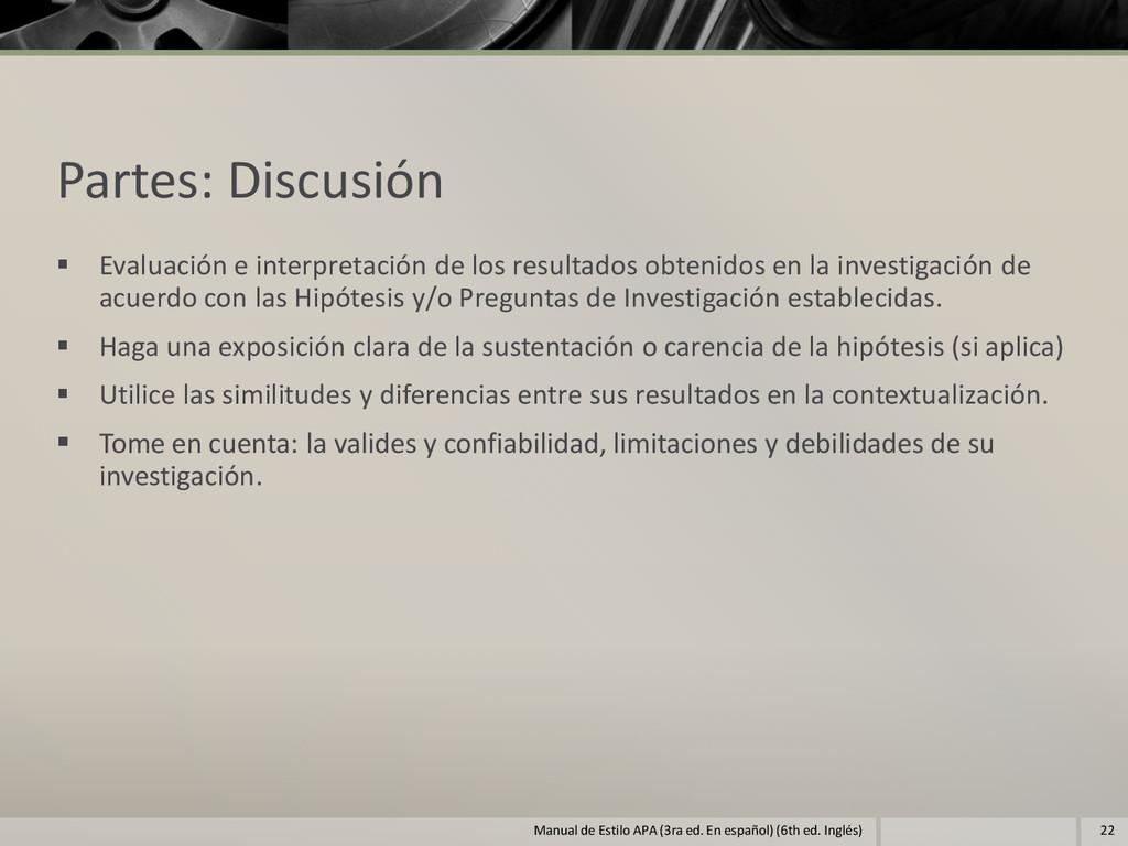 Partes: Discusión  Evaluación e interpretación...