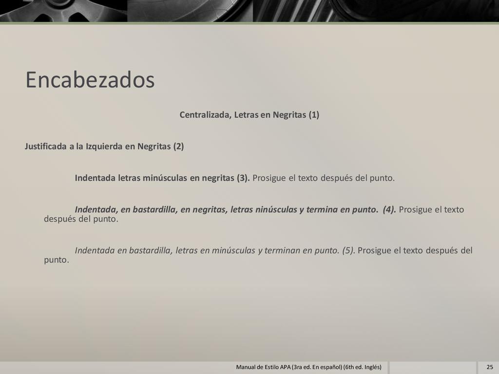 Encabezados Centralizada, Letras en Negritas (1...