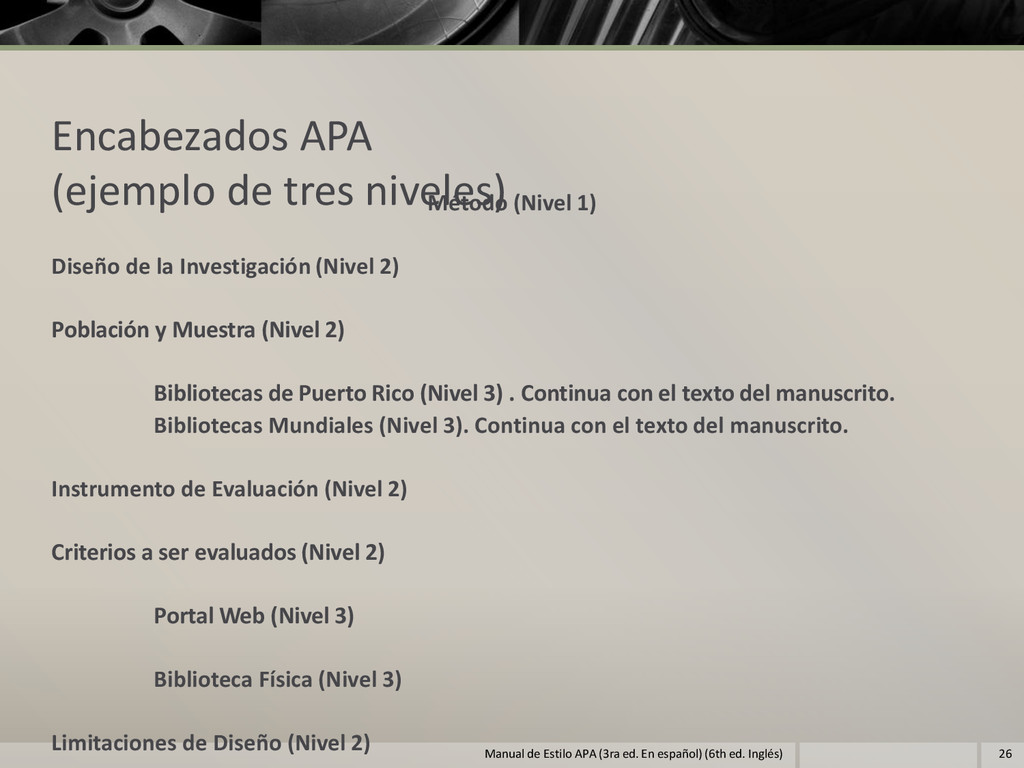 Encabezados APA (ejemplo de tres niveles) Métod...