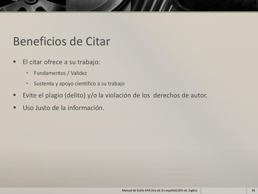 Beneficios de Citar  El citar ofrece a su trab...
