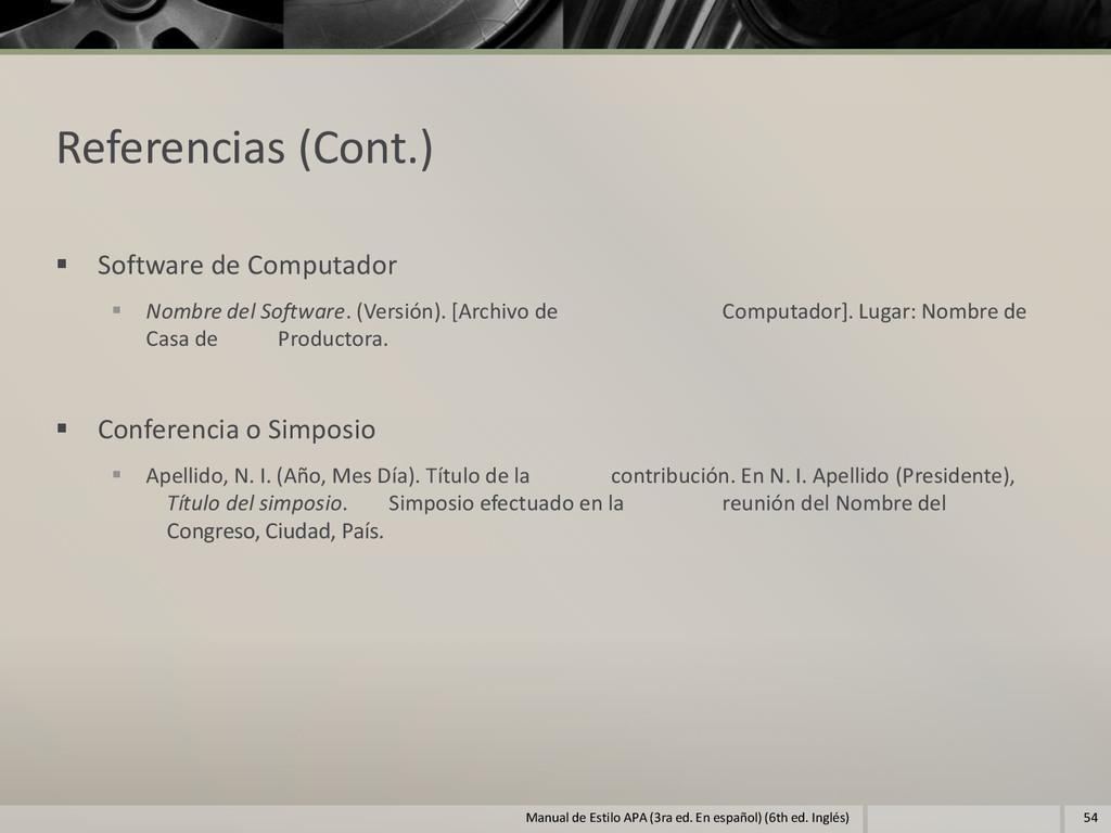 Referencias (Cont.)  Software de Computador  ...