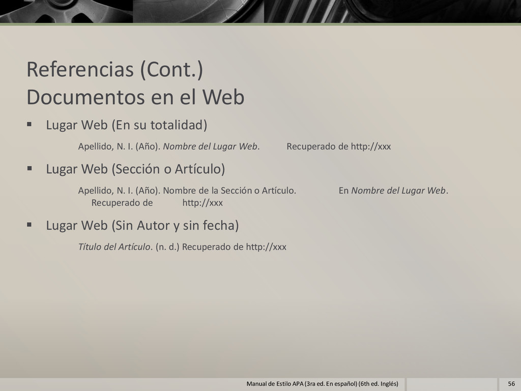 Referencias (Cont.) Documentos en el Web  Luga...