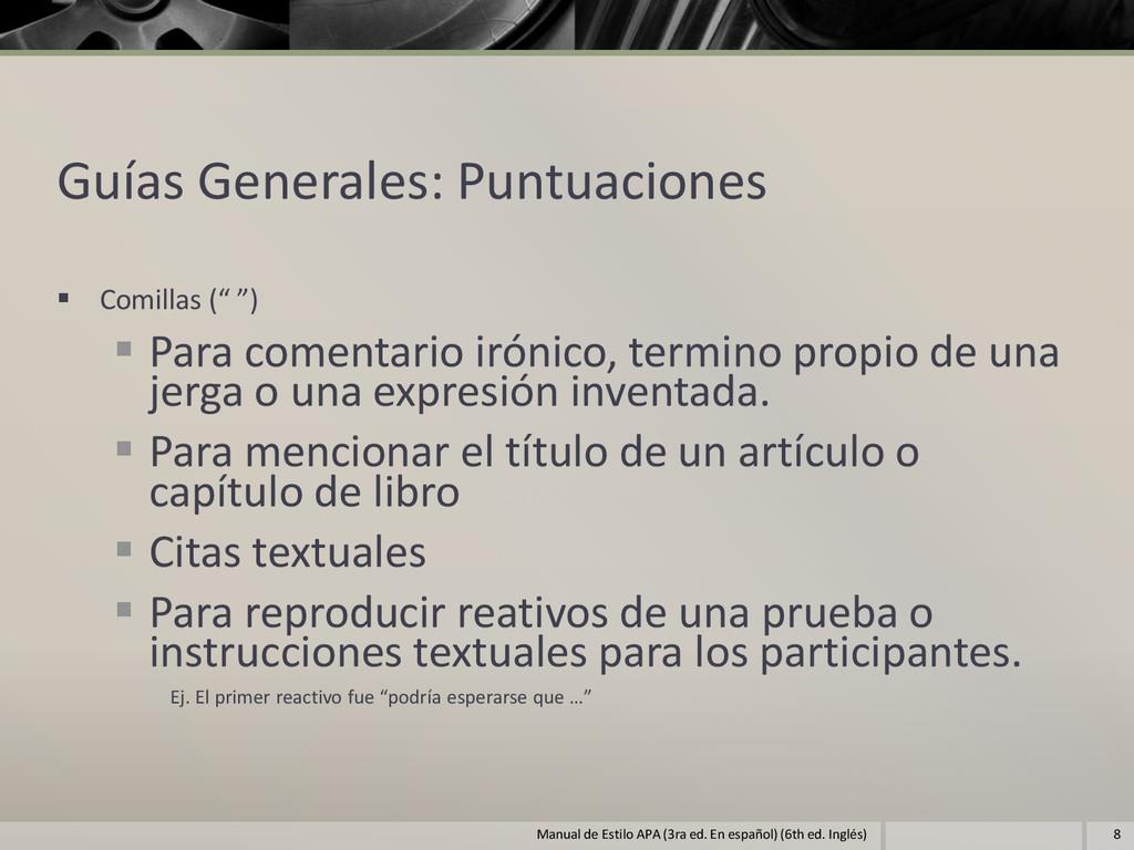 """Guías Generales: Puntuaciones  Comillas ("""" """") ..."""