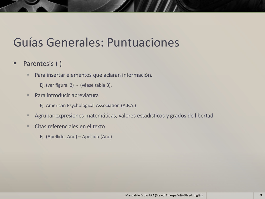 Guías Generales: Puntuaciones  Paréntesis ( ) ...