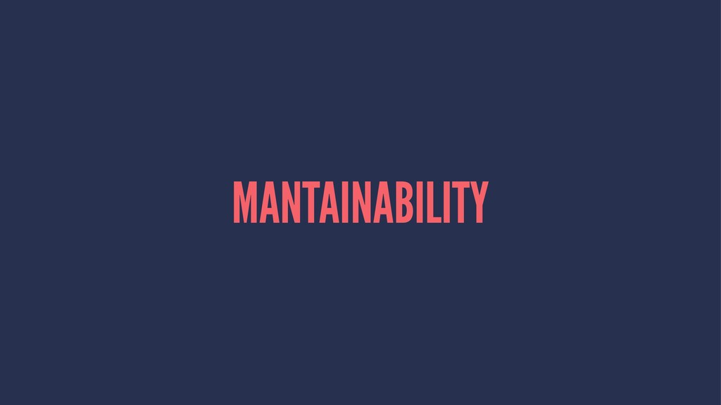 MANTAINABILITY