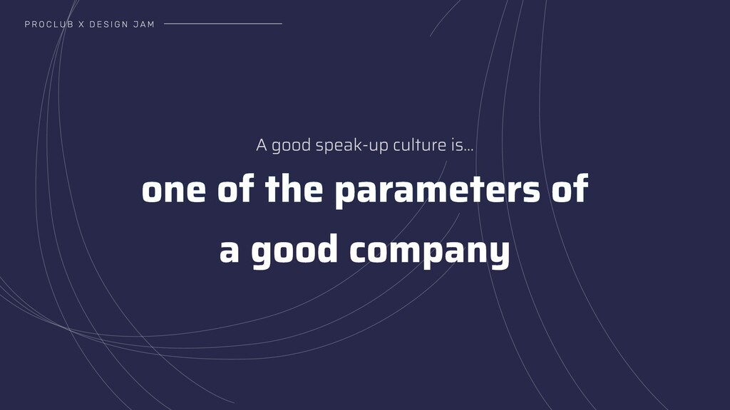 A good speak-up culture is... one of the parame...