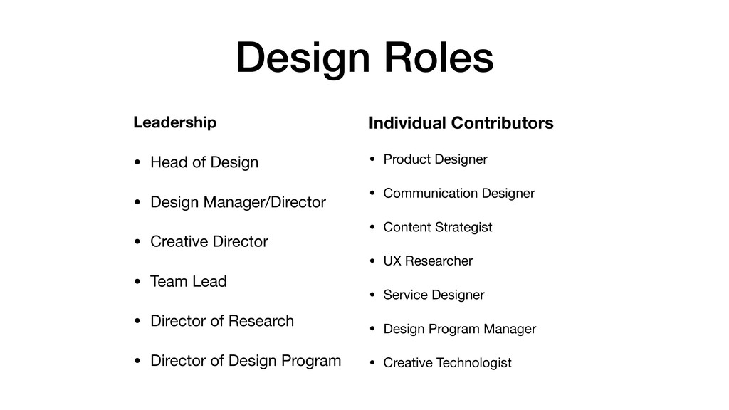 Design Roles Leadership • Head of Design  • Des...