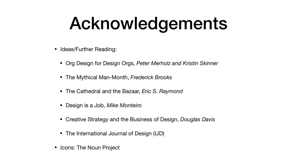 Acknowledgements • Ideas/Further Reading:  • Or...