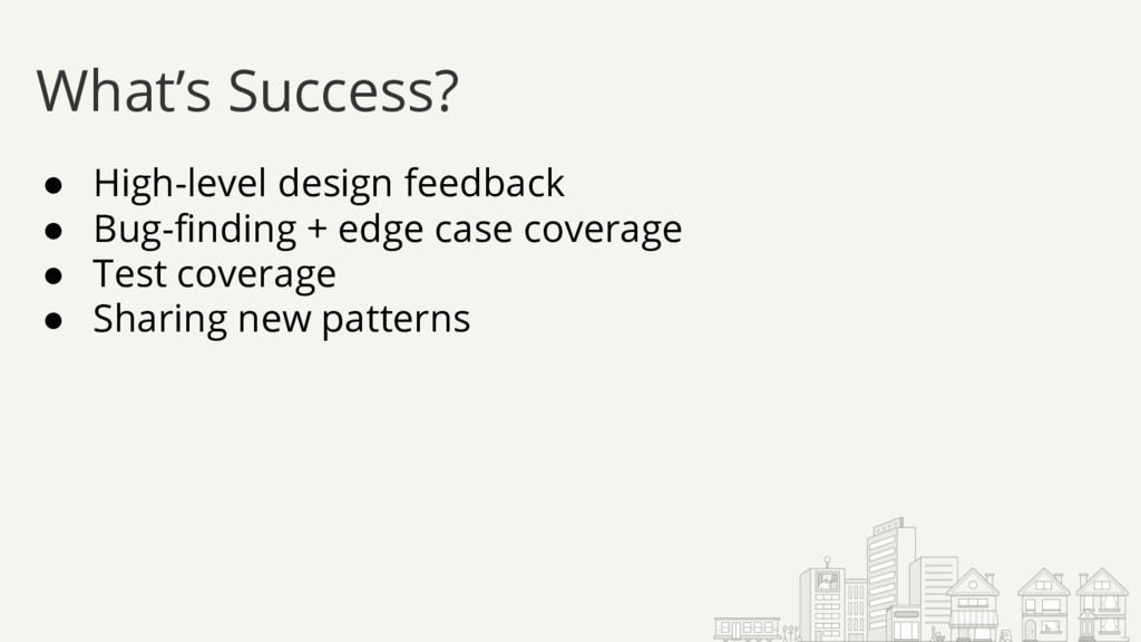 ● High-level design feedback ● Bug-finding + ed...