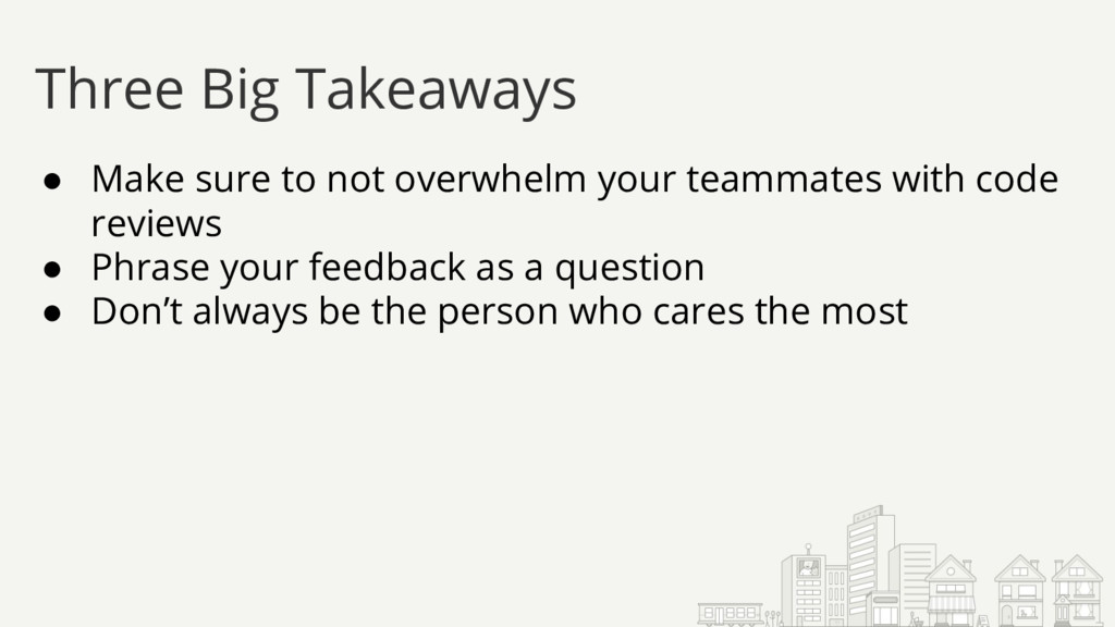 ● Make sure to not overwhelm your teammates wit...