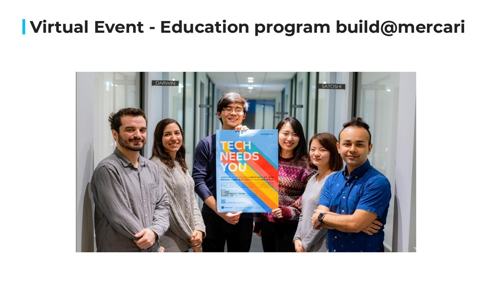 Virtual Event - Education program build@mercari