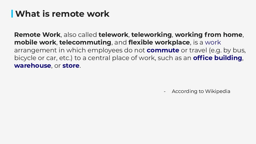 What is remote work Remote Work, also called te...