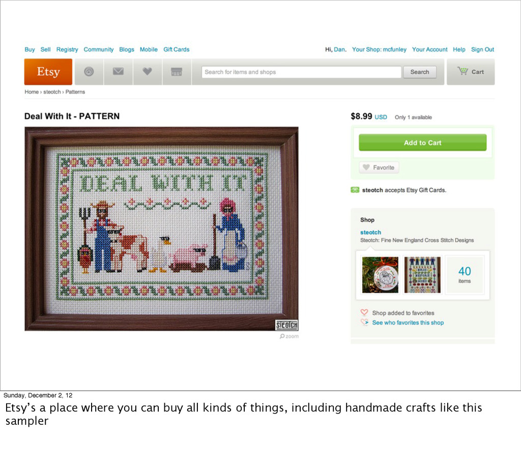 Sunday, December 2, 12 Etsy's a place where you...
