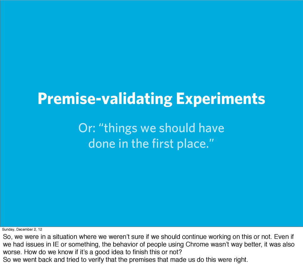 """Premise-validating Experiments Or: """"things we s..."""