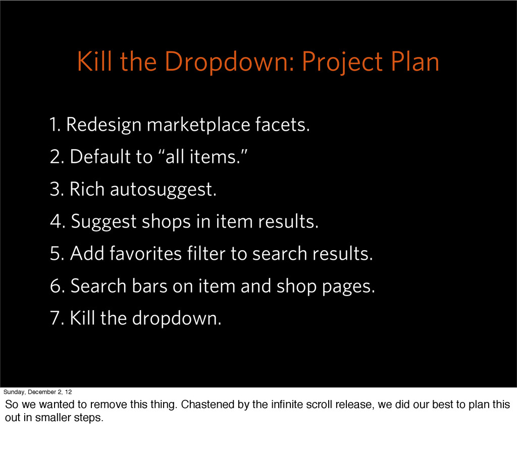 Kill the Dropdown: Project Plan 1. Redesign mar...