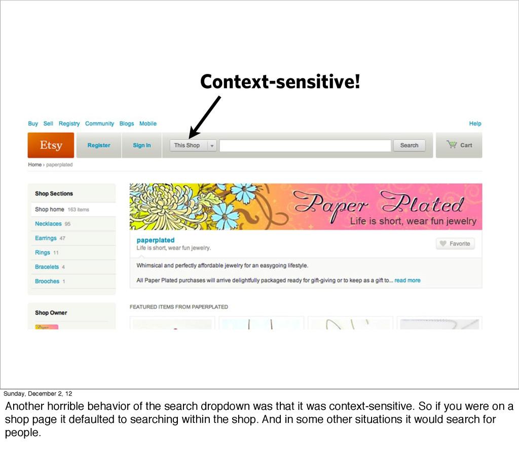 Context-sensitive! Sunday, December 2, 12 Anoth...