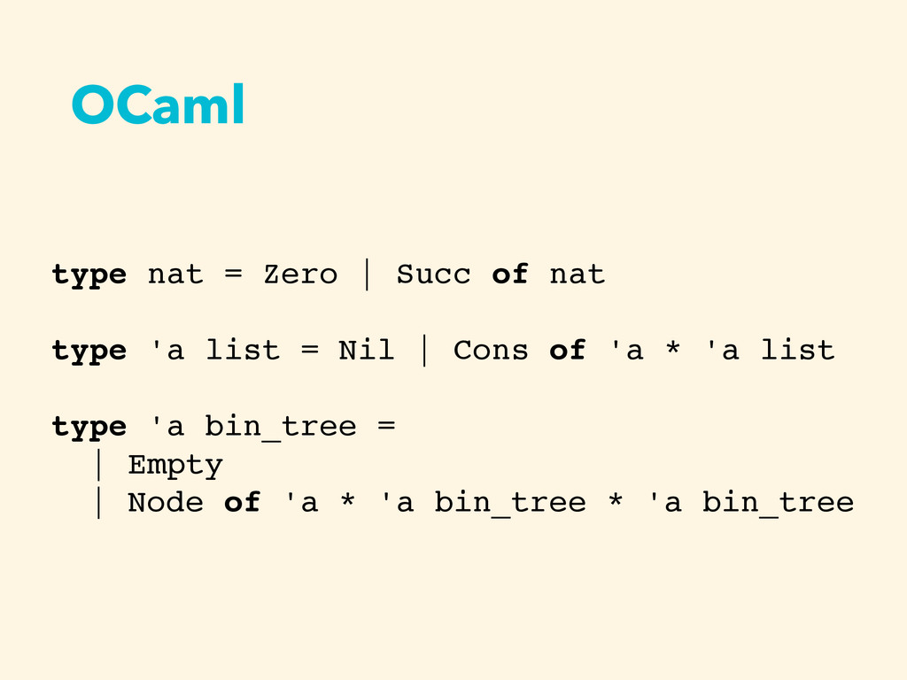 OCaml type nat = Zero   Succ of nat type 'a lis...