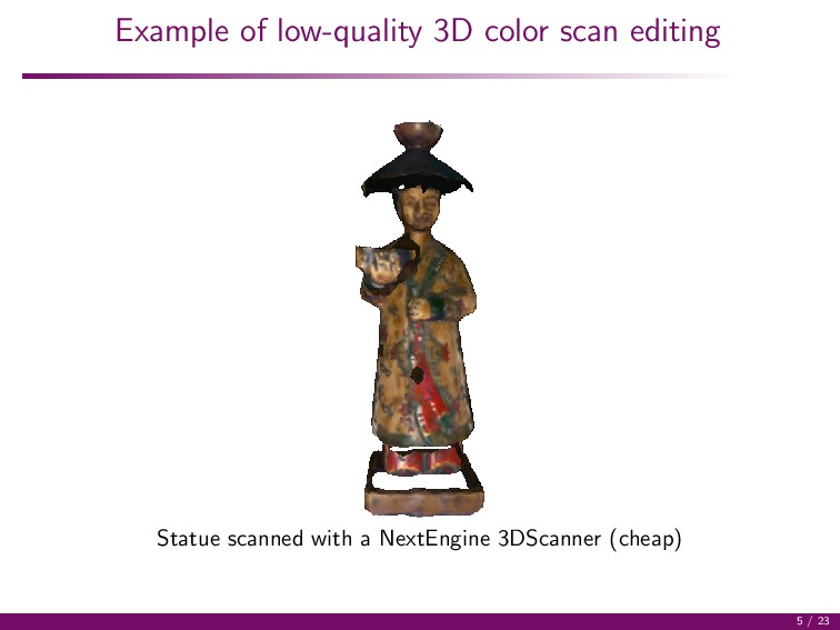 Example of low-quality 3D color scan editing St...