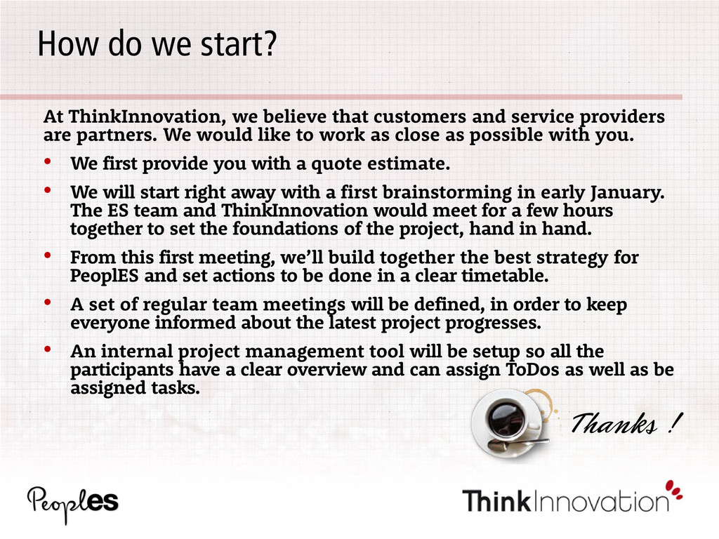 How do we start? At ThinkInnovation, we believe...