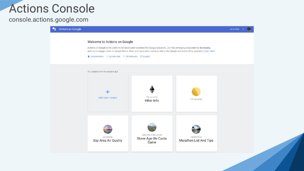 Actions Console console.actions.google.com
