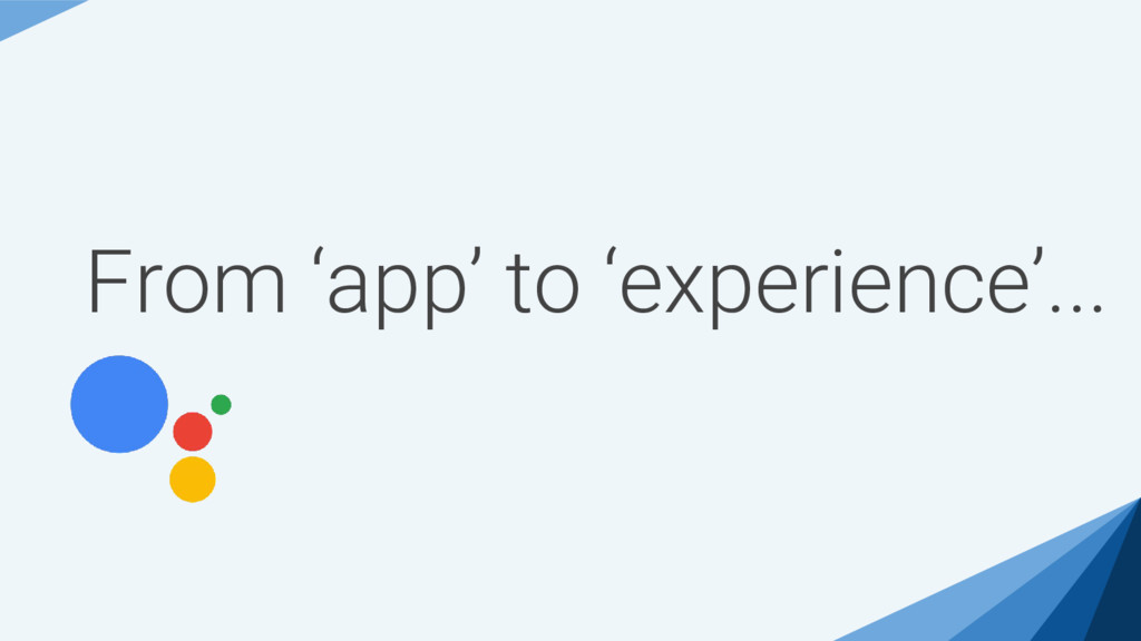 From 'app' to 'experience'...