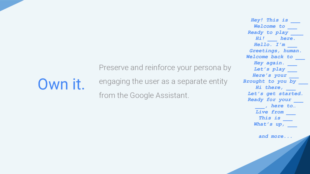 Preserve and reinforce your persona by engaging...