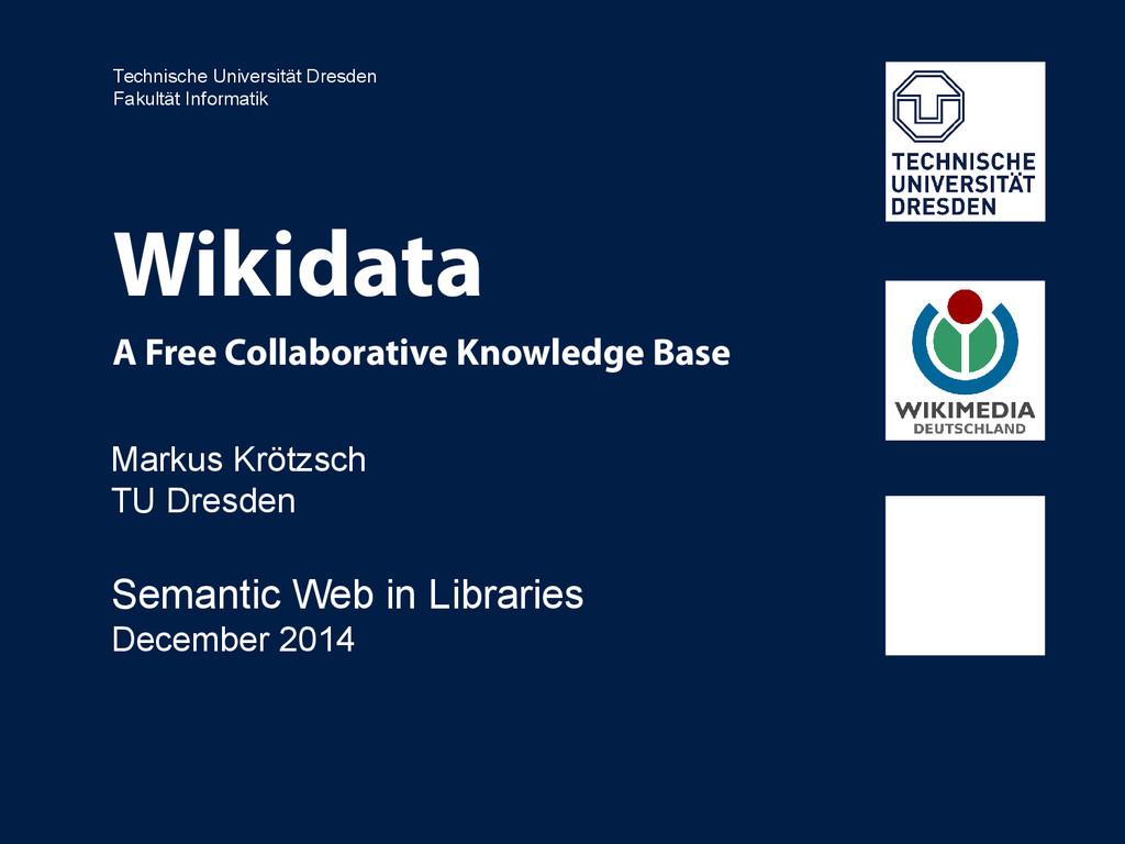Technische Universität Dresden Fakultät Informa...